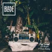 Artista: Blonde Canción: Feel Good (It's Alright [Feat. Karen Harding] Género: Electronic