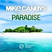 Artista: Mike Candys Canción: Paradie (Feat. U-Jean) Género: Electronic