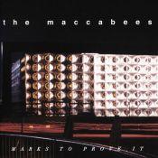 Artista: The Maccabees Canción: Marks to Prove It Género: Indie