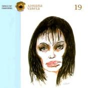Canción: Garganta con Arena Intértprete: Adriana Varela Género: Latin