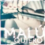 Canción: Quiero Intértprete: Malú Género: Latin