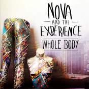 Canción: Whole Body Intértprete: Nova and The Experience Género: Alternavite