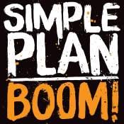 Artista: Simple Plan Canción: Boom Género: Pop