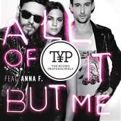 Artista: The Young Professionals Canción: All of It But Me (Feat. Anna F.) Género: Pop
