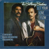 Canción: Let Your Love Intérprete: The Bellamy Brothers Género: Country