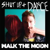 Canción: Shut Up and Dance Intérprete: Walk The Moon Género: Indie