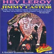 Hey Leroy, Your Mama's Calling You Jimmy Castor R&B