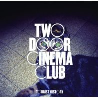 Something Good Can Work • Two Door Cinema Club