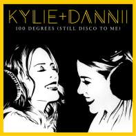 100 Degrees (It's Still Disco on Me) • Kylie Minogue