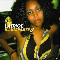 Illuminate • Latrice