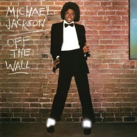 Off The Wall • Michael Jackson