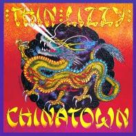 Chinatown • Thin Lizzy