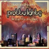 Hot Like Sauce • Pretty Lights