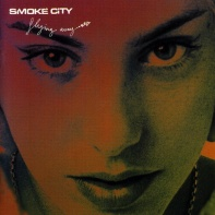 Finally Moving • Smoke City