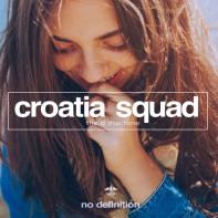 The D Machine • Croatia Squad