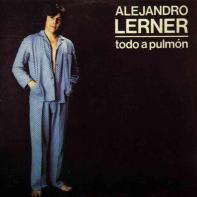 Todo a Pulmón • Alejandro Lerner