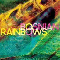 Eli • Bosnian Rainbows