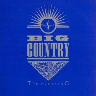 In a Big Country • Big Country