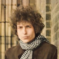 Just Like a Woman • Bob Dylan